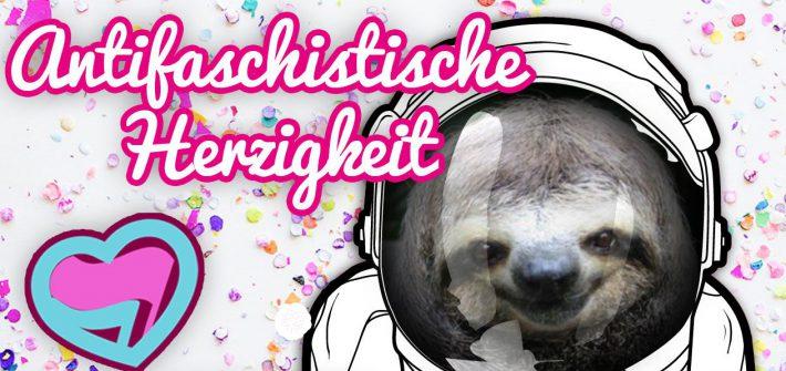 Antifaschistische Herzigkeit auf dem Kosmonaut Festival 2017 am 16. + 17.06