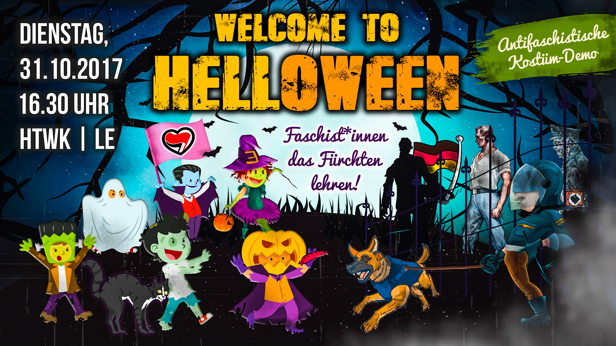 Welcome To Helloween - Faschist*innen das Fürchten lehren! - Demonstration am 31.10.2017 in Leipzig