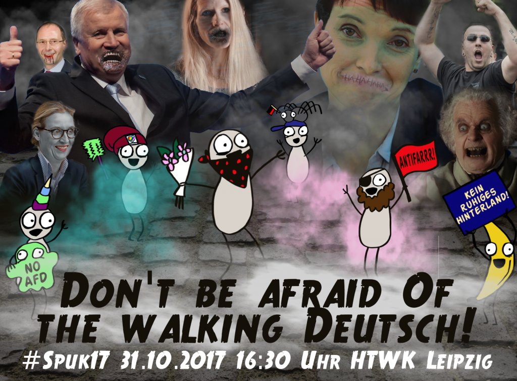 Don't be afraid of the Walking Deutsch! Faschist*innen das Fürchten lehren!