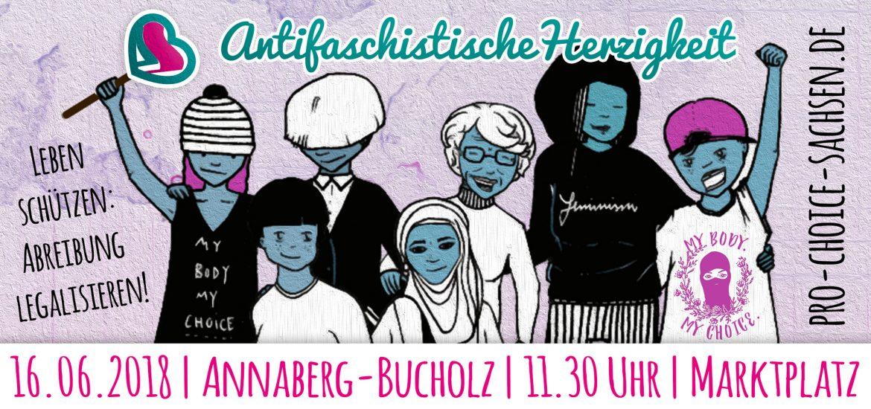 Antifaschistische Herzigkeit - Leben schützen, Abtreibungen legalisieren.