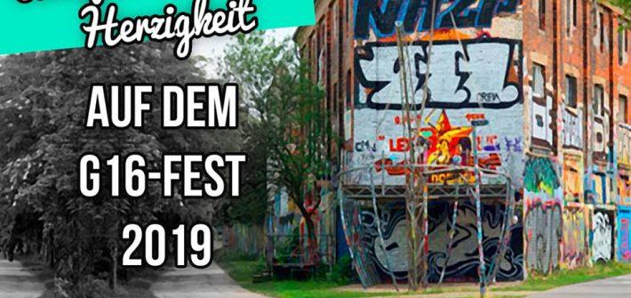 Antifaschistische Herzigkeit auf dem g16 Fest 2019