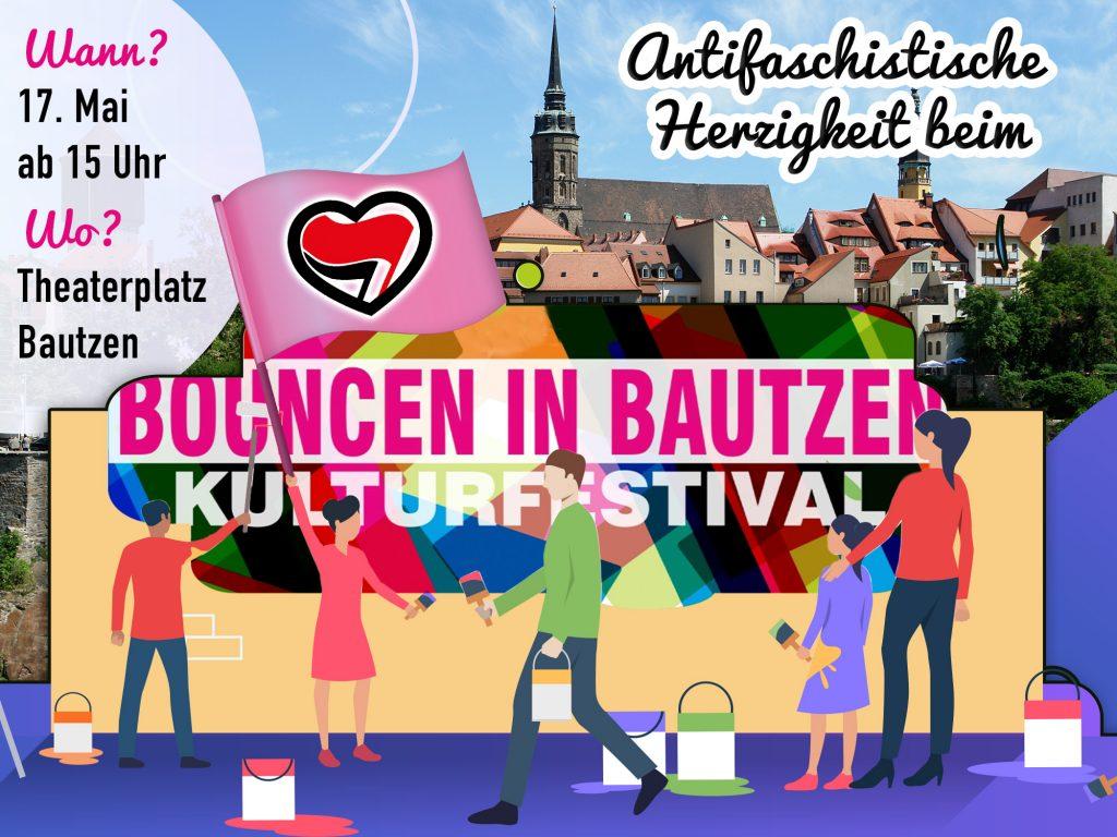 Antifaschistische Herzigkeit beim Kulturfestival Bouncen in Bautzen am 17. Mai ab 15 Uhr