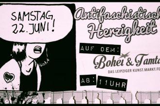 Text: Samstag 22. Juni Antifaschistische Herzigkeit auf dem Bohei & Tamtam