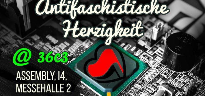 Antifaschistische Herzigkeit beim 36c3 in Messehalle 2